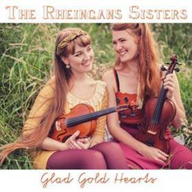 The Rheingans Sisters - Glad Gold Hearts