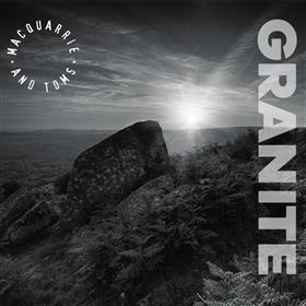 MacQuarrie & Toms - Granite