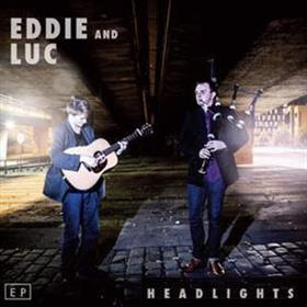 Eddie & Luc - Headlights