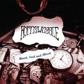 Hornswaggle - Heart, Soul & Blood