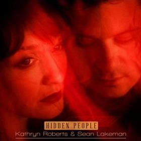 Kathryn Roberts & Sean Lakeman - Hidden People