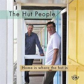 The Hut People - Home Is Where The Hut Is