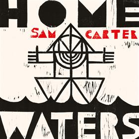 Sam Carter - Home Waters
