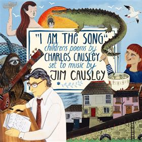 I am the Song - Jim Causley