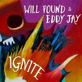 Will Pound & Eddy Jay - Ignite