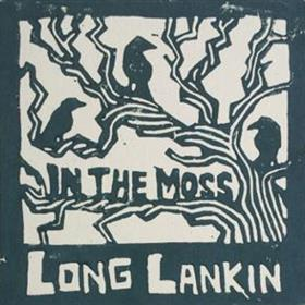Long Lankin - In The Moss