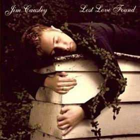 Jim Causley - Lost Love Found