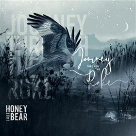 Honey and the Bear - Journey through the Roke