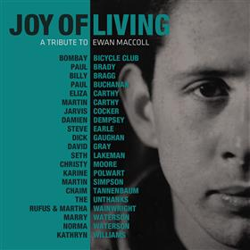 Various Artists - Joy of Living - A Tribute to Ewan MacColl