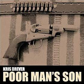 Kris Drever - Poor Man's Son