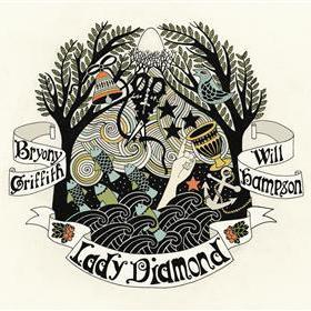 Bryony Griffith & Will Hampson - Lady Diamond