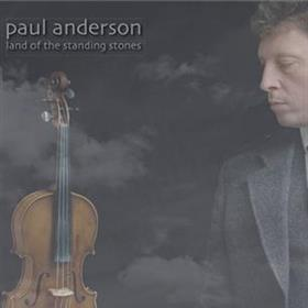 Paul Anderson - Land of the Standing Stones