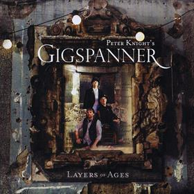 Peter Knight's Gigspanner - Layers of Ages