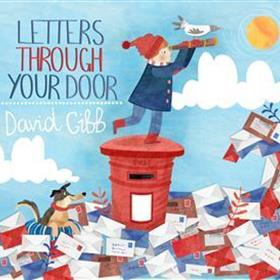 Letters Through Your Door - David Gibb