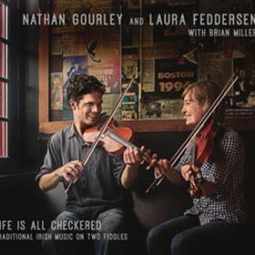 Life Is All Checkered - Nathan Gourley & Laura Fedderson
