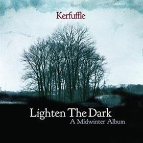 Kerfuffle - Lighten The Dark - A Midwinter Album