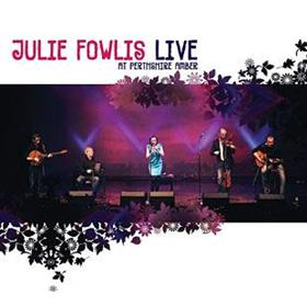 Julie Fowlis - Live At Perthshire Amber