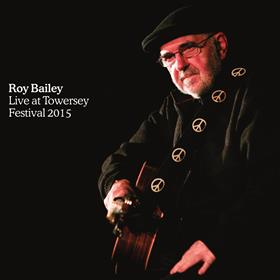 Roy Bailey - Live at Towersey Festival 2015