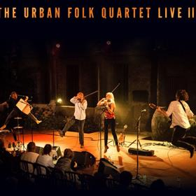 The Urban Folk Quartet - Live III