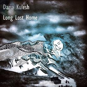 Daria Kulesh - Long Lost Home