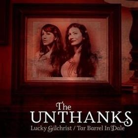 The Unthanks - Lucky Gilchrist / Tar Barrel In Dale