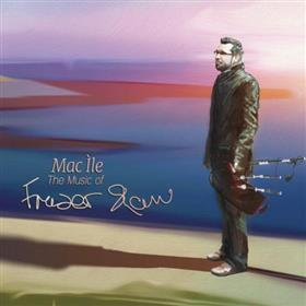 Fraser Shaw - Mac Ìle - The Music of Fraser Shaw