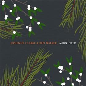 Josienne Clarke & Ben Walker - Midwinter