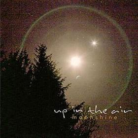 Up In The Air - Moonshine