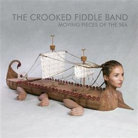 The Crooked Fiddle Band - Moving Pieces Of The Sea