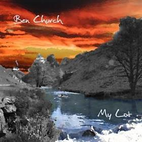 Ben Church - My Lot