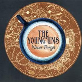 The Young'uns - Never Forget