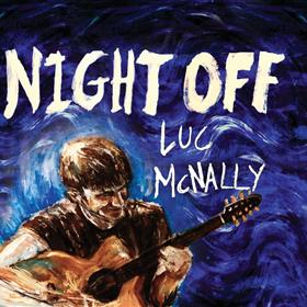 Luc McNally - Night Off