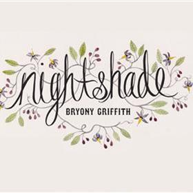 Nightshade - Bryony Griffith