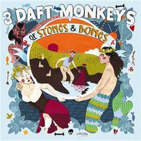 3 Daft Monkeys - Of Stones & Bones