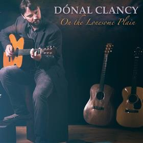 Dónal Clancy - On the Lonesome Plain