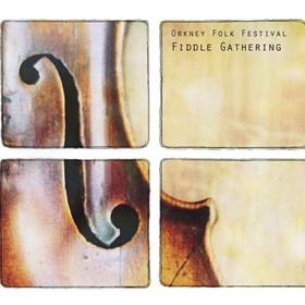 Various Artists - Orkney Folk Festival: Fiddle Gathering