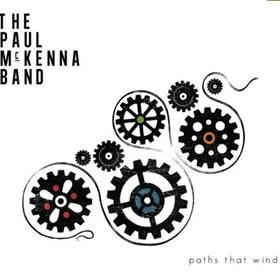 The Paul McKenna Band - Paths That Wind