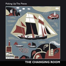 The Changing Room - Picking Up The Pieces