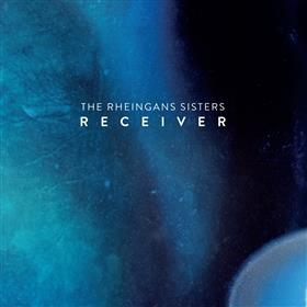 The Rheingans Sisters - Receiver