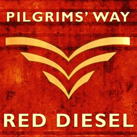 Pilgrims' Way - Red Diesel