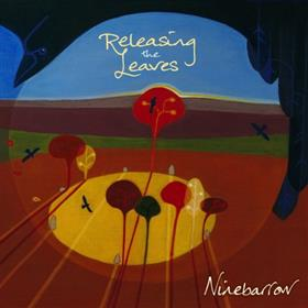 Releasing the Leaves - Ninebarrow