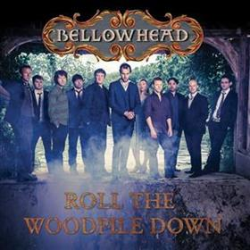 Bellowhead - Roll the Woodpile Down