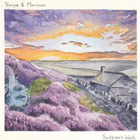 Thorpe & Morrison - Saffron's Well