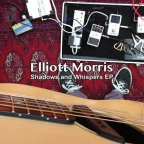Elliott Morris - Shadows & Whispers