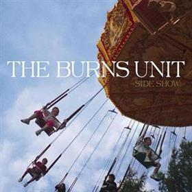 The Burns Unit - Side Show
