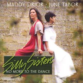 Maddy Prior & June Tabor - Silly Sisters No More to the Dance