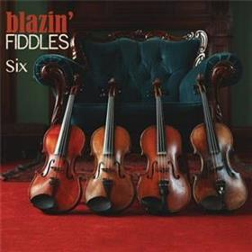 Blazin' Fiddles - Six