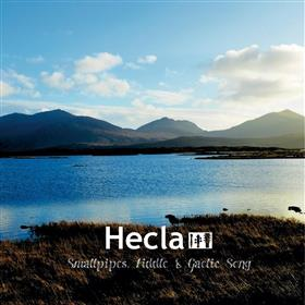 Hecla - Smallpipes, Fiddle & Gaelic Song