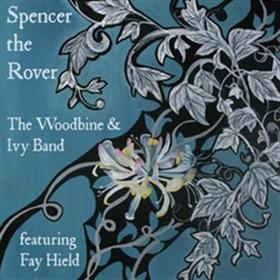 The Woodbine & Ivy Band - Spencer The Rover