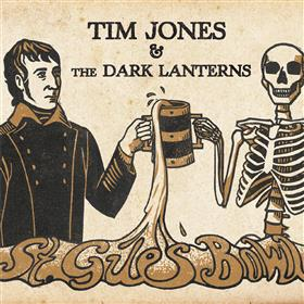 Tim Jones & the Dark Lanterns - St Giles' Bowl
